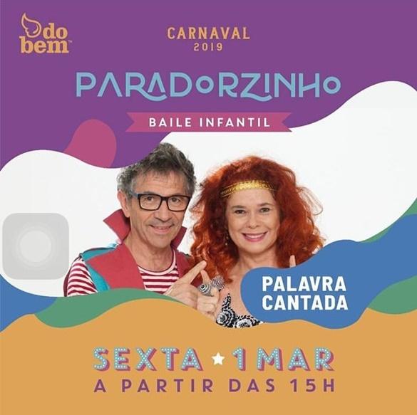 Baile à Fantasia Paradorzinho com Palavra Cantada