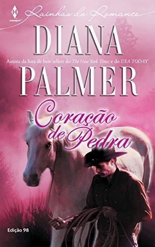 Coração de Pedra Harlequin Rainhas do Romance - ed.98 - Diana Palmer