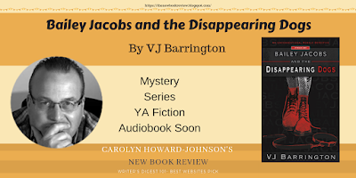 Bailey Jacobs and the Disappearing Dogs Series Novella One