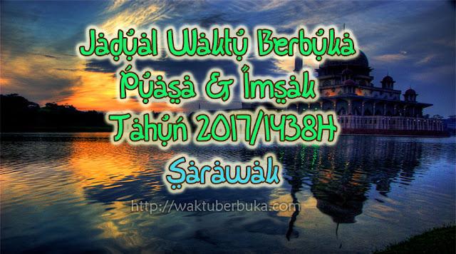 jadual waktu berbuka puasa imsak 2017 Sarawak