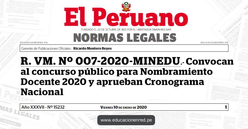 R. VM. Nº 007-2020-MINEDU - Convocan al concurso público para Nombramiento Docente 2020 y aprueban Cronograma Nacional - www.minedu.gob.pe