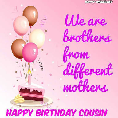 95 Happy Birthday Wishes For Cousins Best Wishes And Greetings