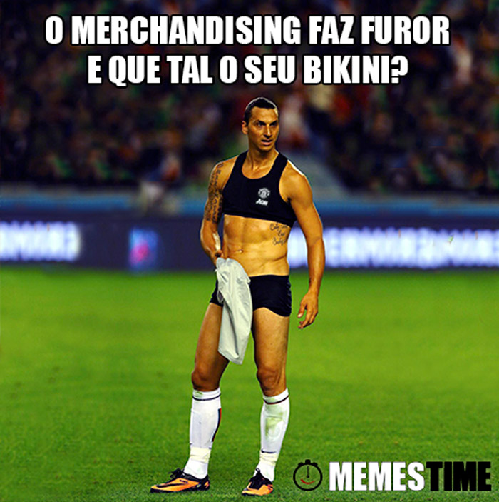 Memes Time Zlatan Ibrahimovic – O Merchandising faz furor e que tal o seu Bikini?