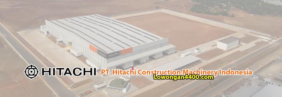 Lowongan Kerja PT. Hitachi Construction Machinery Indonesia (PT. HCMI) Cikarang
