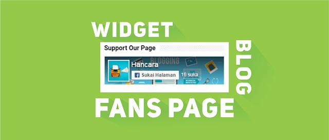 Cara Memasang Widget Fanspage Di Blog Kita
