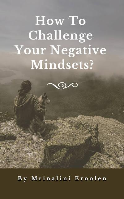 Challenge Your Negative Mindsets