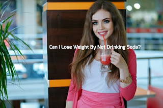 Can I Lose Weight By Not Drinking Soda?