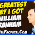The greatest enemy I got is William Branham