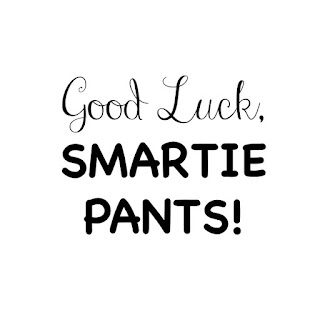 Good Luck Smartie Pants Gift Tag