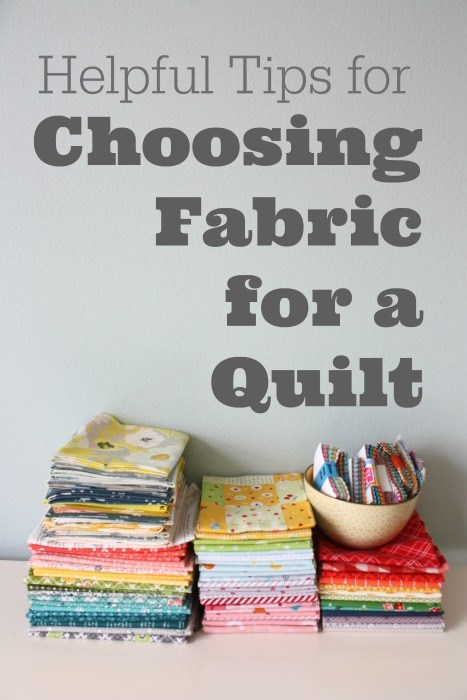 Helpful Tips for Choosing Fabric for a Quilt