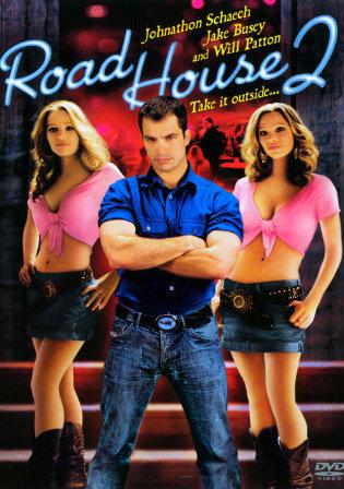 Poster of Road House 2 Last Call (2006) BRRip Dual Audio 1080p