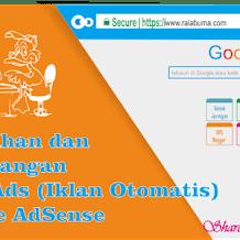 Kelebihan dan Kekurangan Auto Ads (Iklan Otomatis) Google Adsense