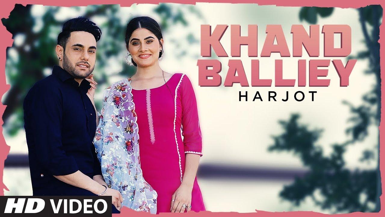 Khand Balliye Lyrics, Harjot