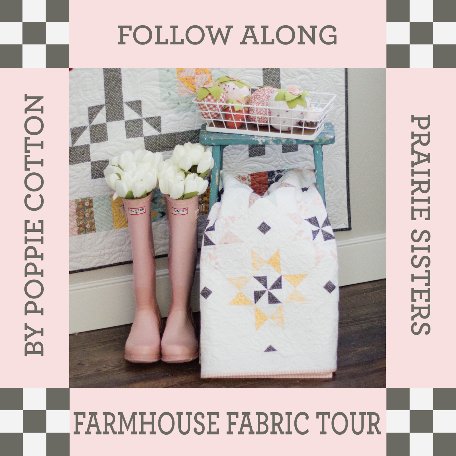 Prairie Sisters Farmhouse Fabric Tour