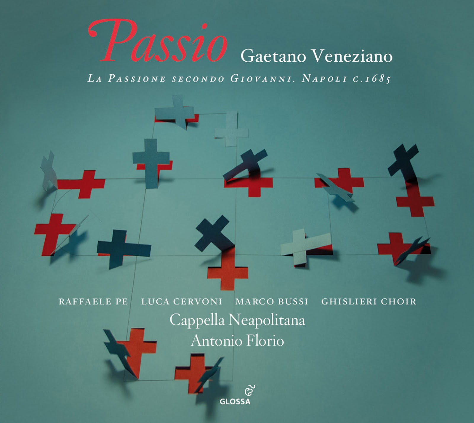 RECORDING OF THE MONTH / March 2016: Gaetano Veneziano - LA PASSIONE SECONDO GIOVANNI (Glossa GCD 922609)