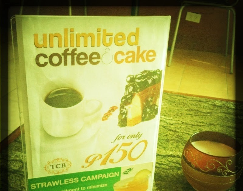 I Am The Master Of My Destiny: Yay! Unli Coffee & Cake At TCB