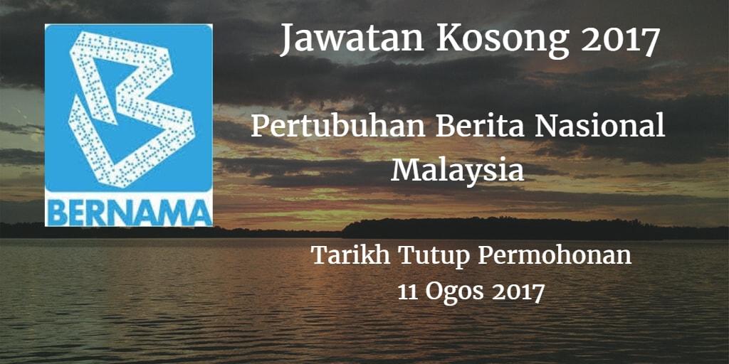 Jawatan Kosong BERNAMA 11 Ogos 2017