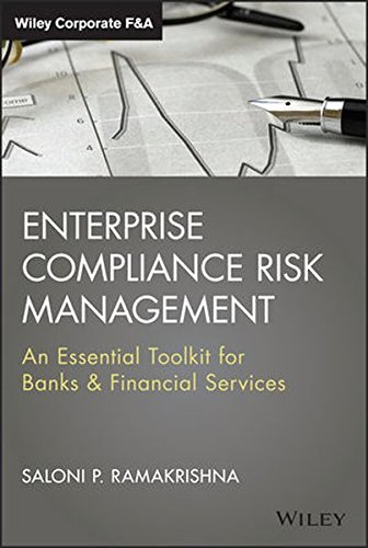Enterprise Compliance Risk Management  An Essential Toolkit for Banks and Financial Services (Wiley Corporate... by Saloni Ramakrishna
