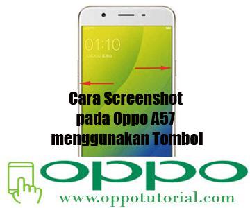 Cara Screenshot pada Oppo A57 menggunakan Tombol