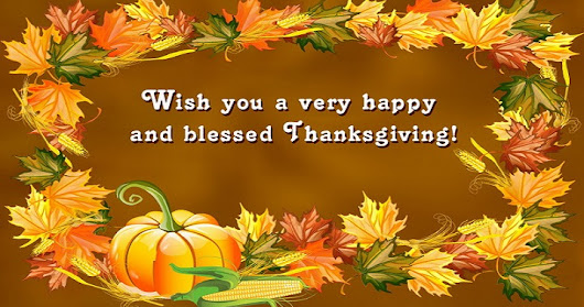 Happy Thanksgiving 2017 Wishes for Friends and Family, Business Clients