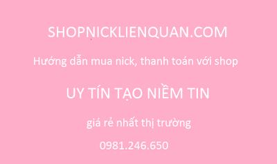 Shop mua bán nick liên quân mobile uy tín giá hấp dẫn