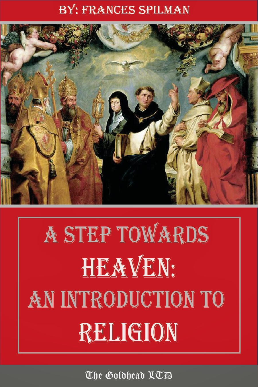http://www.lulu.com/shop/frances-spilman/a-step-towards-heaven-an-introduction-to-religion/paperback/product-22056069.html
