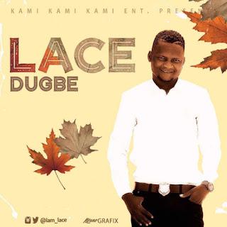 Lace - Dugbe