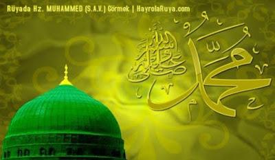 muhammed-s-a-v-ruyada-gormek-nedir-gorulmesi-ne-anlama-gelir-dini-ruya-tabiri-tabirleri-islami-ruya-tabiri-yorumlari-kitabi-ruya-yorumu-hayrolaruya.com