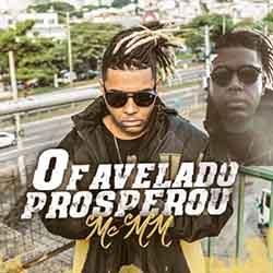 O Favelado Prosperou – MC MM