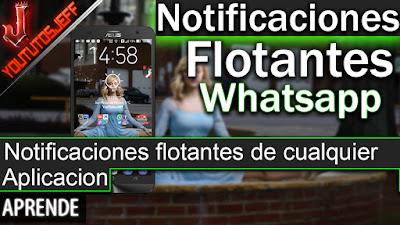 notificaciones flotantes, notificaciones flotantes en Whatsapp, notificaciones flotantes de cualquier aplicacion