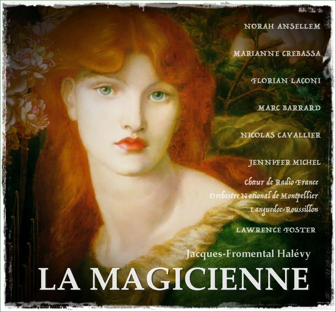 GU: Halévy • LA MAGICIENNE (Lawrence Foster, 2011)