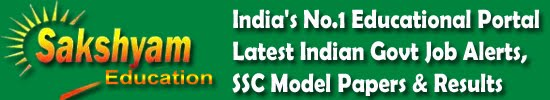 Sakshyam Education - India's No.1 Educational Portal | Latest Govt Job Alerts, SSC Model Papers