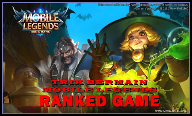 Trik Bermain Mobile Legends Ranked Game
