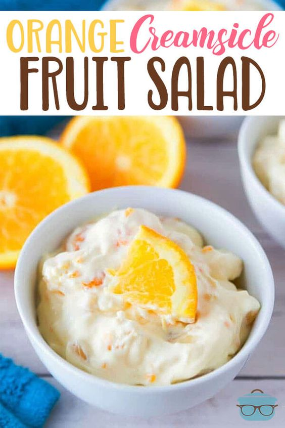 Orange #creamsicle #fruit #salad