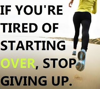 If you´re tired of starting over, stop giving up