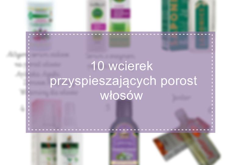 http://www.dbaj-o-wlosy.com/2016/01/10-wcierek-przyspieszajacych-porost.html