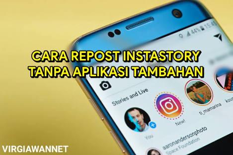 Cara Repost Instagram Story Teman Tanpa Aplikasi Tambahan