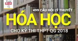 499 câu hỏi lý thuyết hóa học ôn thi THPT quốc gia 2018-2019