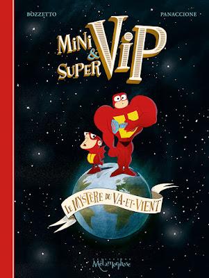 couverture de MiniVIP et SuperVIP Le mystère du Va-et-vient de Panaccione et Bozzetto chez Delcourt