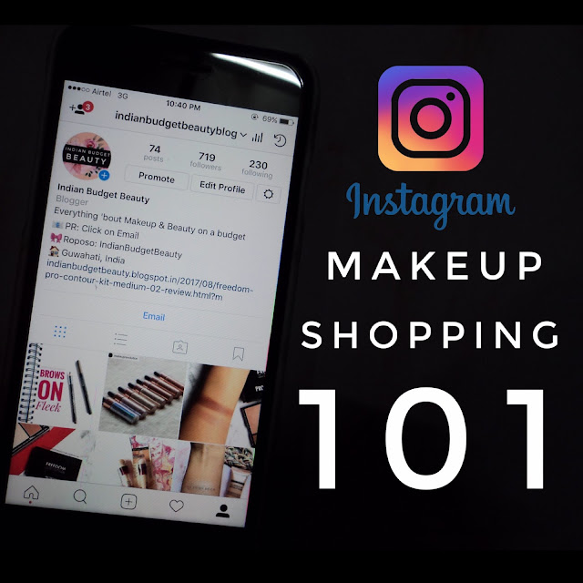Instagram Makeup Shopping 101| Tips | Tricks | Experience