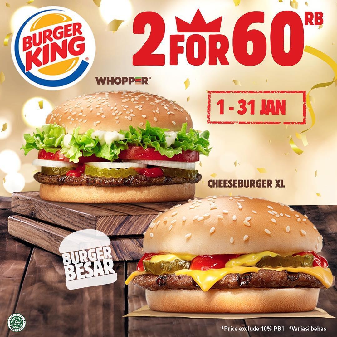 #BurgerKing - Promo 2 Burger Besar Hanya 60K (s.d 31 Jan 2019)