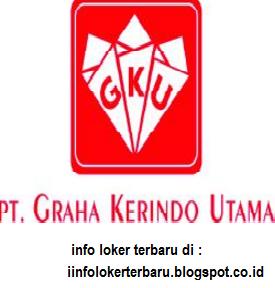 Lowongan Kerja  PT Graha Kerindo Utama Karawang