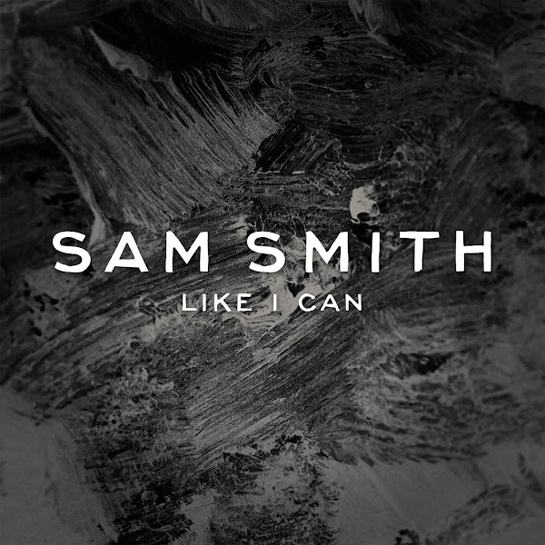 Sam Smith - Like I Can - EP Cover