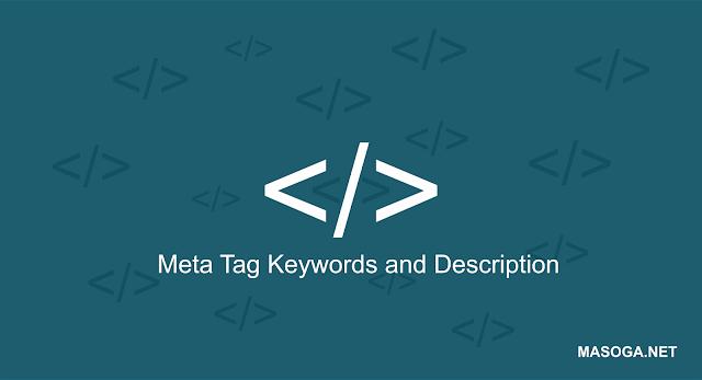 Cara Memasang Meta Keywords dan Description Berguna Untuk SEO di Blogspot - Meta keywords merupakan sebuah tag atau ciri dimana yang berada di bagian head template dengan bertujuan menambahkan nilai lebih baik di pandangan search engine.    Oleh karena itu menambahkan meta keywords dan meta description hanya terdapat pada template-template yang sudah berawal support dengan istilah nama SEO Frendly. Meta tag ini memang sangat penting untuk kemajuan blog anda di pandangan search engine terutama google. Fungsi dengan menambahkan meta keywords dan meta description ini memang sangat ampuh untuk semua artikel anda lebih di utamakan dan di index oleh meisn pencari google.    Memang tanpa harus dengan mambahkan meta tag masih bisa di index oleh google, namun tidak sebaik dengan menambahkan meta keywords dan meta description. Jika template anda belum mendukung adanya meta tag, jangan khawatir saya akan membagikan codenya dan di letakan dimana untuk memasang meta tag di bagian templatnya.   Ada yag bilang meta tag sekaang tidak berfungsi untuk SEO di pandangan search engine google karena ada pembaharuan algoritma yang baru. Tetapi, kita tidak ada salahnya menambahkan variasi terhadap blog untuk lebih menonjolkan lagi isi konten dalam blog kita untuk bisa lebih diperhatikan oleh search engine google.   Ingat kita memasang meta tag ini tidak akan rugi dan jika memang meta tag tidak berfungsi lagi namun bila mana meta tag sewaktu waktu akan berfungsi dengan lebih baik untuk blog kita yang menguntungkan terhadap SEO yang terhubung dengan webmaster. Seperti apa meta tag keywords dan description itu? Apa Fungsi Meta Tag di Blogspot ?   Meta tag keywords dan meta tag description memiliki fungsi yang sama dengan bertujuan untul lebih mengoptimalkan dalam berurusan dengan Seacrh Engine Optimazation (SEO) yang membantu untuk mengindex sebuah isi konten blog dengan menganalisa bahwa blog tersebut sudah mempunyai ciri isi konten yang harus di dahulukan oleh mesin pencari. Selain itu meta