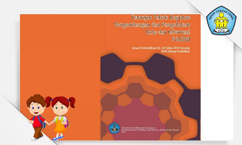 Administrasi Guru Paud Terbaru - Buku Juknis Pengelolaan Data dan Informasi