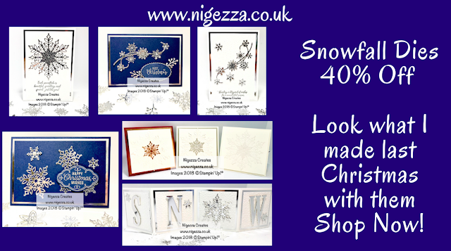 Stampin Up Snow Fall Dies 40% off Nigezza Creates