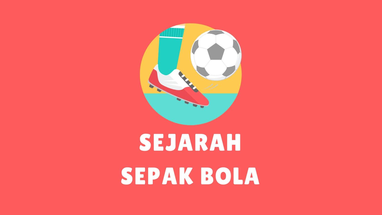 Sejarah Sepak Bola Di Dunia Indonesia Kuno Modern Lengkap