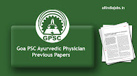 Goa PSC Ayurvedic Physician Previous Papers