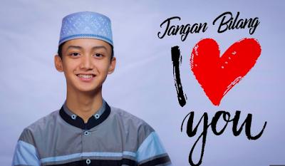 """Lirik """"Jangan Bilang Ilove You"""" Gus Azmi Syubbanul Muslimin"""
