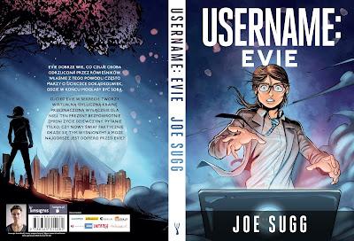 """Bestsellerowa powieść graficzna Joe Sugga """"Username: Evie"""" od  15 czerwca w polskich księgarniach! Już dzisiaj przeczytaj fragment."""